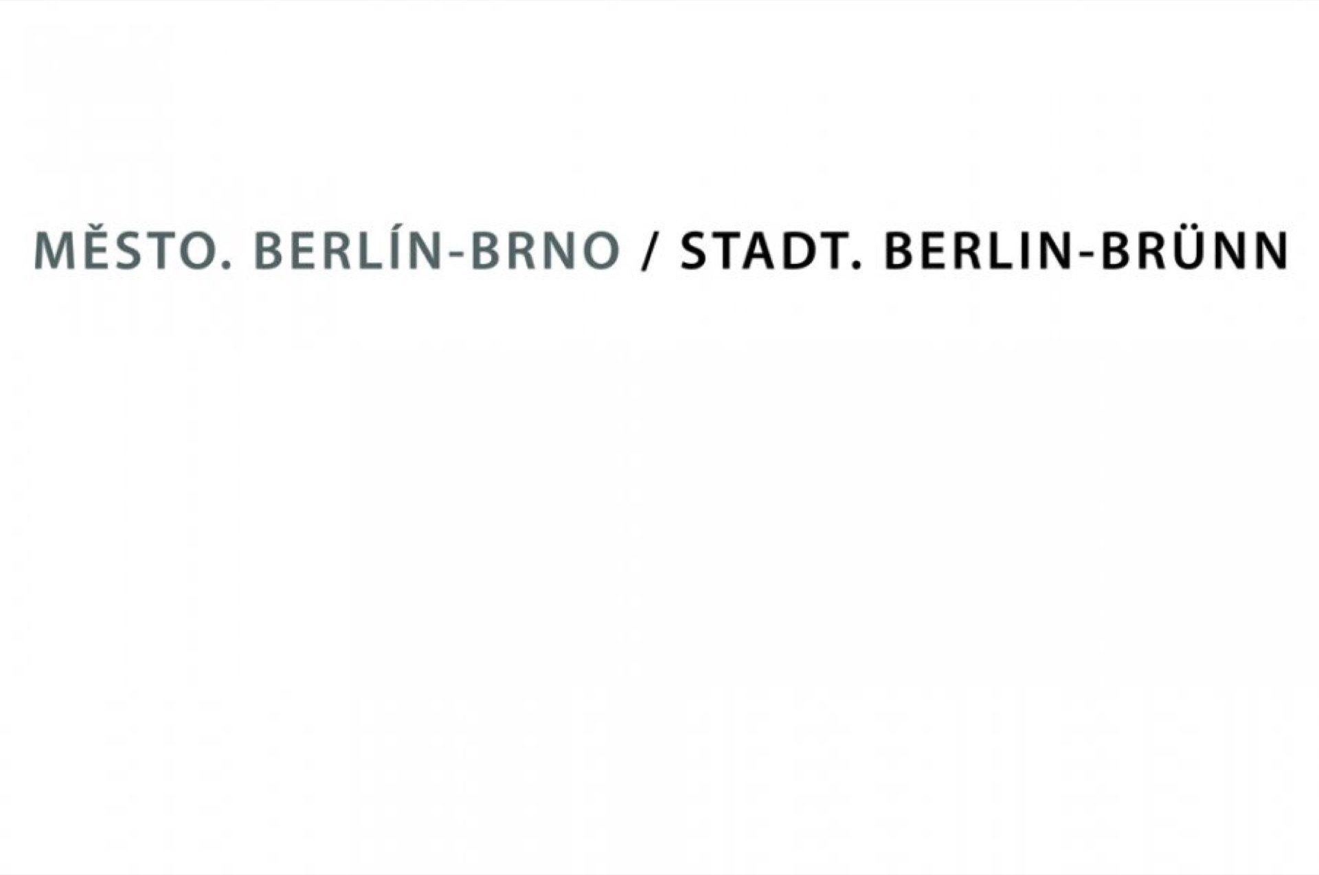 Město. Berlin – Brno