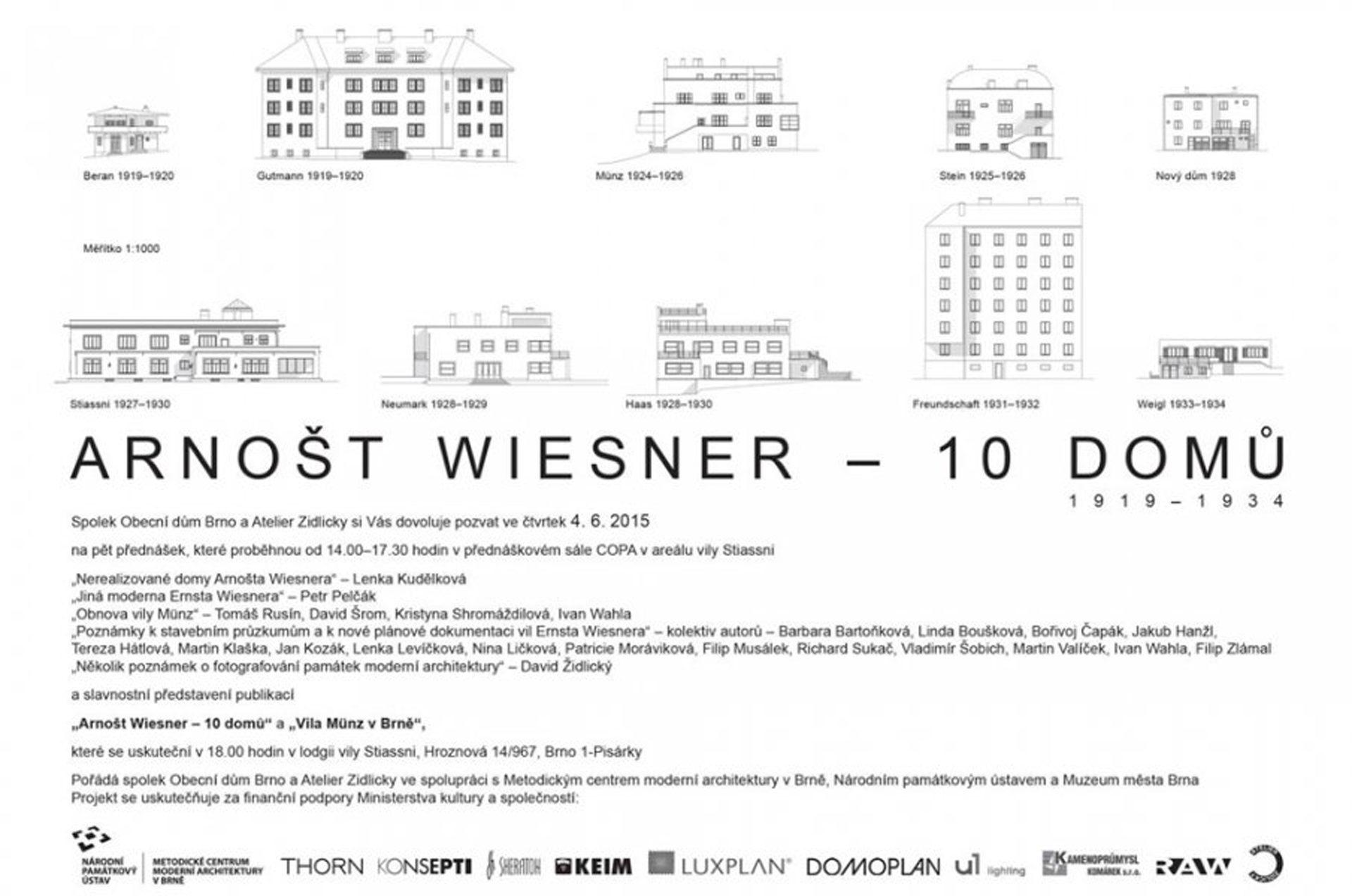 Arnošt Wiesner – 10 domů